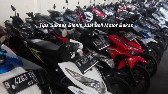 Cara Sukses Bisnis Jual Beli Motor Bekas Bandung